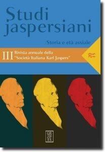 Studi jaspersiani, Volume III (2015), History and Axial Age